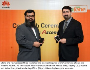 Ufone and Huawei Co - Launch P6 flagship mobile in Pakistan